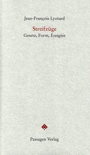 Streifzüge von Engelmann,  Peter, Lyotard,  Jean-François, Schmidt-Hannisa,  Hans-Walter