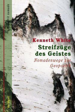 Streifzüge des Geistes von Latsch,  Marie L, White,  Kenneth