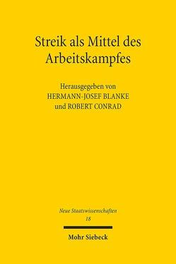 Streik als Mittel des Arbeitskampfes von Blanke,  Hermann-Josef, Conrad,  Robert