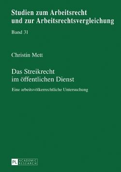 Das Streikrecht im öffentlichen Dienst von Mett,  Christin