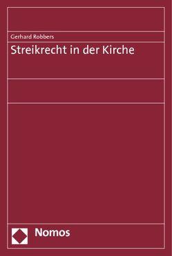 Streikrecht in der Kirche von Robbers,  Gerhard