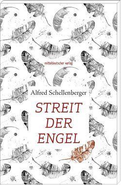 Streit der Engel von Schellenberger,  Alfred