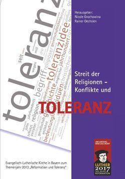 Streit der Religionen – Konflikt und Toleranz von Bielefeldt,  Heiner, Grochowina,  Nicole, Oechslen,  Rainer