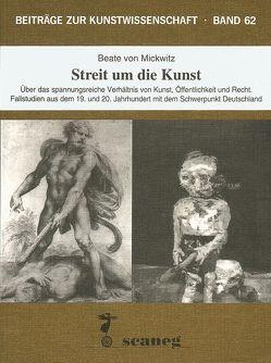 Streit um die Kunst von Mickwitz,  Beate von