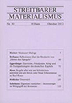 Streitbarer Materialismus Nummer 30 von Bethune,  Norman, Eggerdinger,  Stefan, Hecker,  Julius F, Hrdlicka,  Alfred, Riess,  Erwin