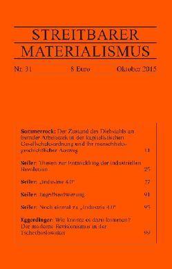 Streitbarer Materialismus Nummer 31 von Eggerdinger,  Stefan, Seiler,  Michael, Sommerrock,  Helge