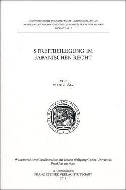 Streitbeilegung im Japanischen Recht von Bälz,  Moritz