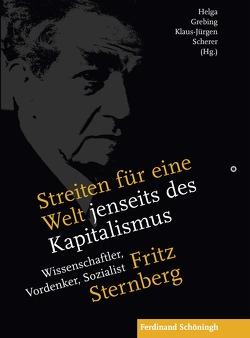 Streiten für eine Welt jenseits des Kapitalismus von Grebing,  Helga, Scherer,  Klaus-Jürgen