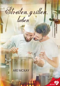 Streiten, grillen, lieben von Ahrens,  Susanne, McKay,  Ari