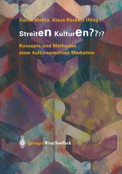 Streiten Kulturen? von Mehta,  Gerda, Rückert,  Klaus