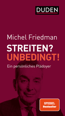 Streiten? Unbedingt! von Friedman,  Michel