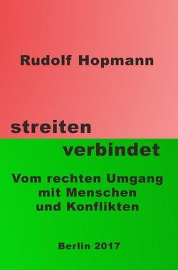 streiten verbindet von Hopmann,  Rudolf