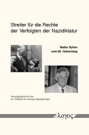 Streiter für die Rechte der Verfolgten der Nazidiktatur von Ludwig,  Hartmut, Rasseverfolgte,  Ev. Hilfsstelle für ehemals