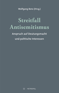 Streitfall Antisemitismus von Benz,  Wolfgang