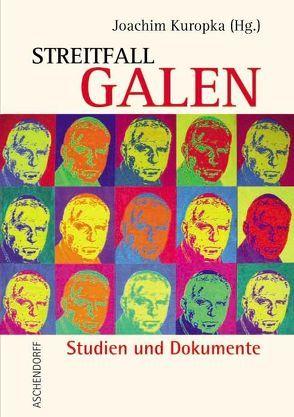 Streitfall Galen von Kuropka,  Joachim