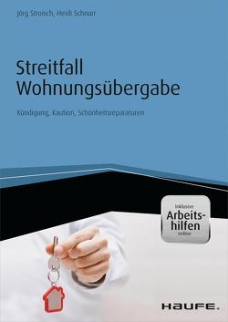 Streitfall Wohnungsübergabe – inkl. Arbeitshilfen onlinee von Stroisch,  Jörg