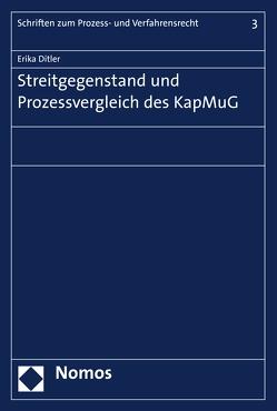 Streitgegenstand und Prozessvergleich des KapMuG von Ditler,  Erika