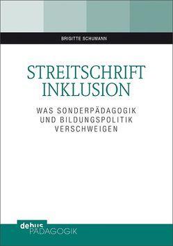 Streitschrift Inklusion von Schumann,  Brigitte