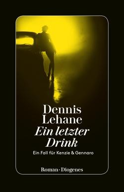 Ein letzter Drink von Jacobs,  Steffen, Lehane,  Dennis