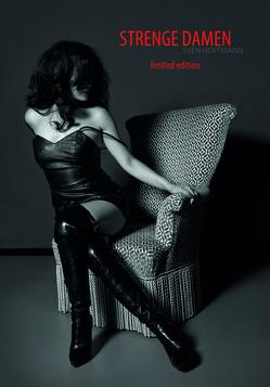 Strenge Damen Limited Edition von Hoffmann,  Sven