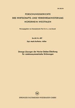 Strenge Lösungen der Navier-Stokes-Gleichung für rotationssymmetrische Strömungen von Müller,  Karlheinz