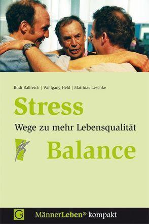 Stress-Balance von Ballreich,  Rudi, Held,  Wolfgang, Leschke,  Matthias