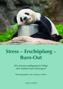 Stress – Erschöpfung – Burn-out von Neider,  Andreas