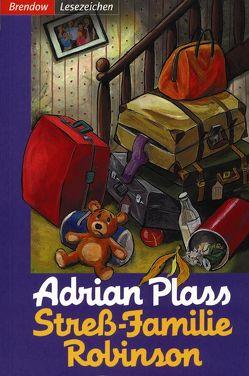 Stress-Familie Robinson von Plass,  Adrian