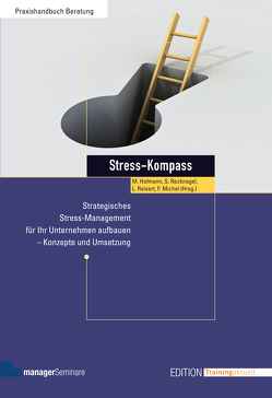 Stress-Kompass von Hofmann,  Mathias, Michel,  Friederike, Recknagel,  Susanne, Reisert,  Louisa