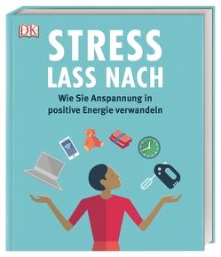 Stress lass nach von Horowitz,  Dr. Jonathan, Kaye,  Megan, McIntosh,  Dr. Diane