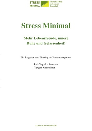 Stress Minimal. Dazu der von Krankenkassen geförderte Online-Gesundheitskurs. von Khaskelman,  Yevgen