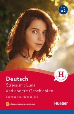 Stress mit Luna und andere Geschichten von Thoma,  Leonhard