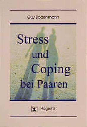 Stress und Coping bei Paaren von Bodenmann,  Guy