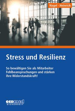 Stress und Resilienz von Nagel,  Ulla