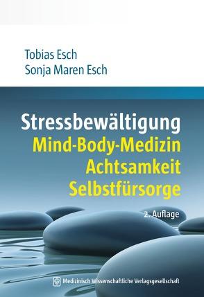 Stressbewältigung von Esch,  Sonja Maren, Esch,  Tobias