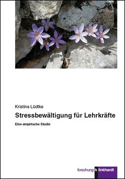 Stressbewältigung für Lehrkräfte von Lüdtke,  Kristina