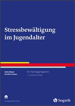 Stressbewältigung im Jugendalter von Beyer,  Anke, Lohaus,  Arnold