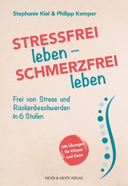Stressfrei leben von Kemper,  Philipp, Kiel,  Stephanie