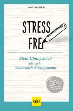Stressfrei von Wangerin,  Imke
