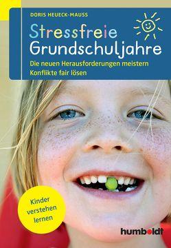 Stressfreie Grundschuljahre von Heueck-Mauß,  Doris
