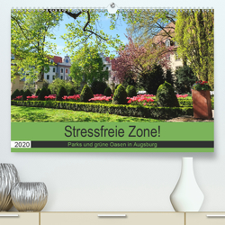 Stressfreie Zone! Parks und grüne Oasen in Augsburg (Premium, hochwertiger DIN A2 Wandkalender 2020, Kunstdruck in Hochglanz) von Lutzenberger,  Monika