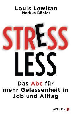 Stressless von Böhler,  Markus, Lewitan,  Louis, Meissner,  Dirk