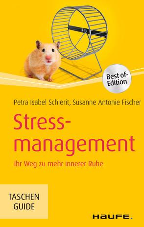 Stressmanagement von Fischer,  Susanne Antonie, Schlerit,  Petra Isabel