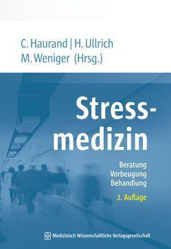 Stressmedizin von Haurand,  Christoph, Ullrich,  Heiko, Weniger,  Matthias