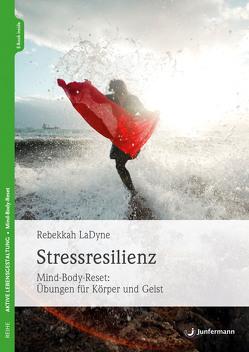 Stressresilienz von LaDyne,  Rebekkah, Seele-Nyima,  Claudia