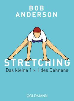 Stretching von Anderson,  Bob, Hübner,  Peter