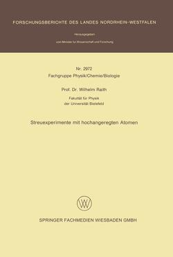 Streuexperimente mit hochangeregten Atomen von Raith,  Wilhelm