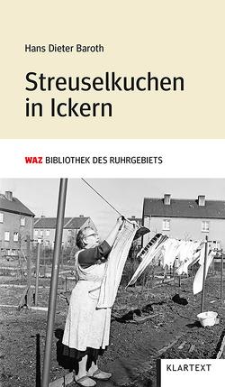 Streuselkuchen in Ickern von Baroth,  Hans Dieter