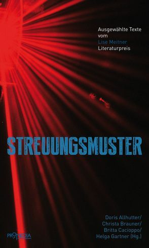 Streuungsmuster von Allhutter,  Doris, Brauner,  Christa, Cacioppo,  Britta, Gärtner,  Helga