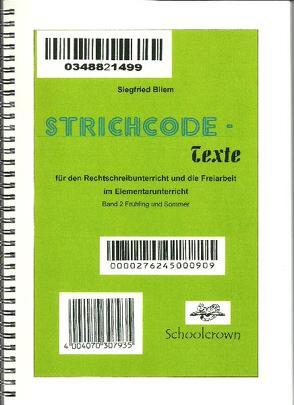 Strichcode-Texte / Frühling – Sommer von Bliem,  Siegfried